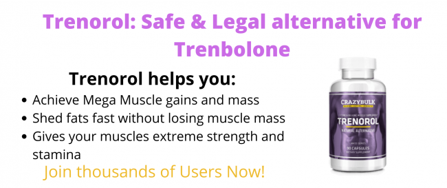 CrazyBulk Trenorol Reviews: Use for Muscle gains and Fat loss